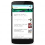 Google Now will notify you if a nearby store is…