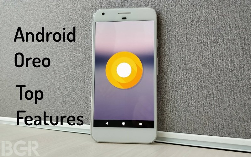 Android Oreo: Top Features
