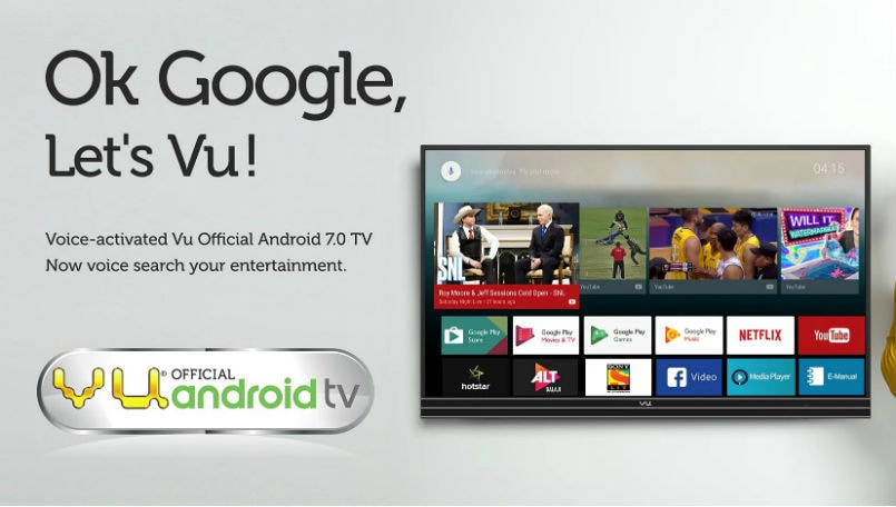 Vu launches 3 new 4K Android TVs to take on Xiaomi Mi TVs