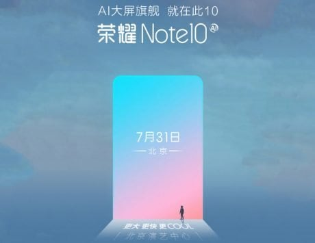 Honor Note 10 is launching on July 31 in China as the company reveals the launch poster