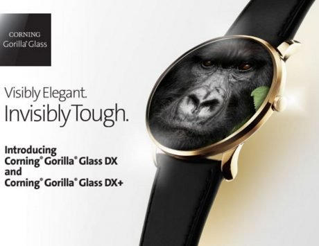 Corning's Gorilla Glass DX, Gorilla Glass DX+ announced for wearables