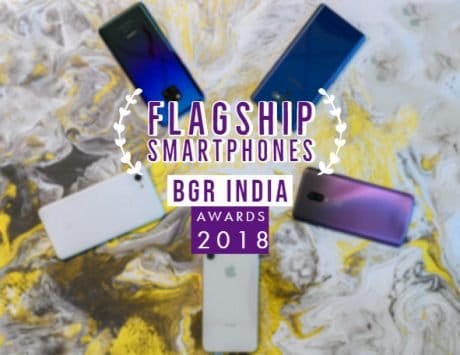 BGR India's best flagship smartphones of 2018
