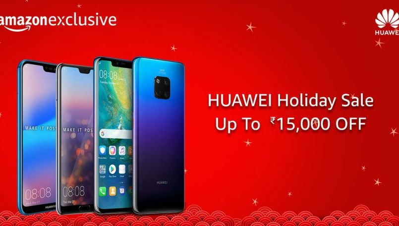 Huawei Holiday Sale on Amazon India: Offers on Mate 20 Pro, P20 Pro, Nova 3i and more
