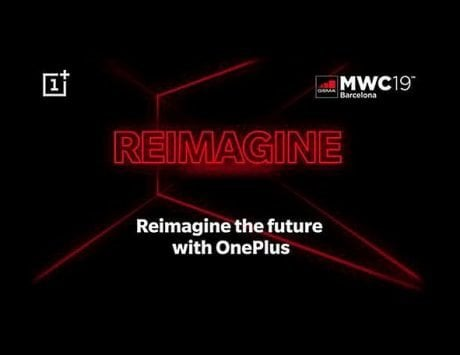 OnePlus sends close-door invitation for MWC 2019, wants to 'Reimagine the future'