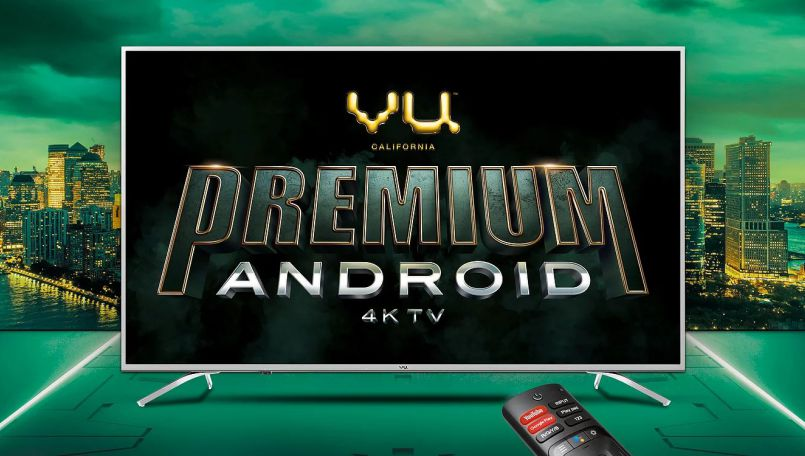 Vu launches Android 4K TV range at starting Rs 30,999; sale starts tomorrow on Flipkart