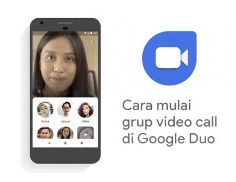 Google Duo group video calling feature rolling out to users in India, US and Canada