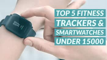 Top 5 Fitness Trackers and smartwatches under Rs 15000
