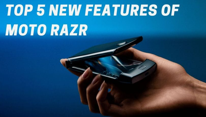 Top 5 features of Moto Razr