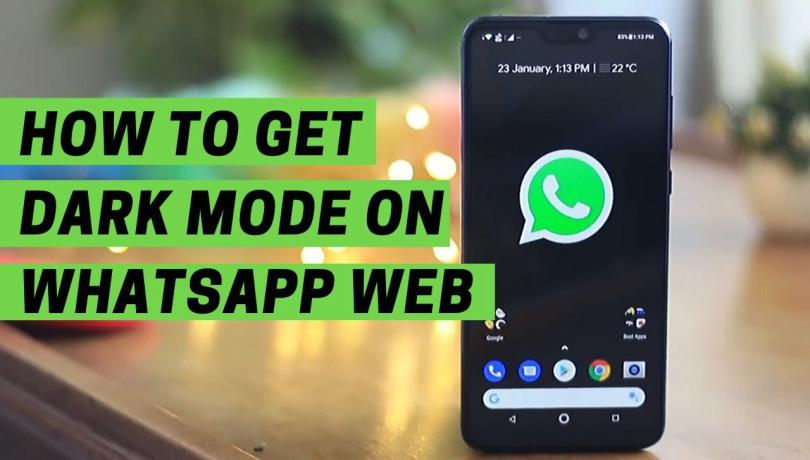 How to get Dark Mode on WhatsApp Web
