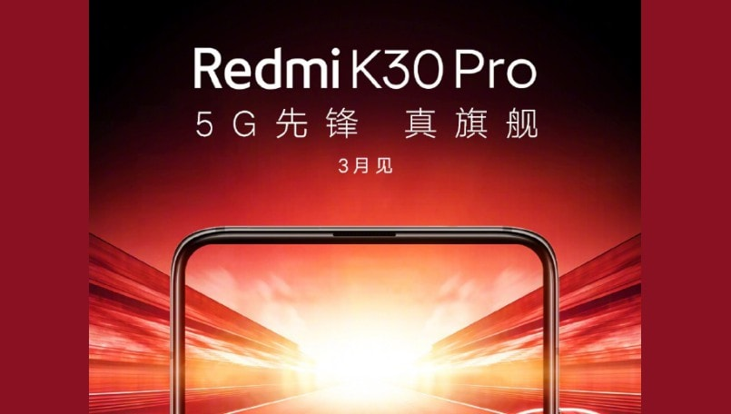 Redmi K30 Pro 5G confirmed to launch in March; Xiaomi teases notch-less display