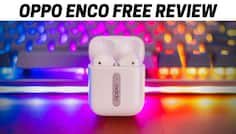 Oppo Enco Free Review