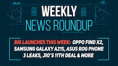 Oppo Find X2, Motorola Fusion Plus, ROG Phone III, Jio Platforms and more: Weekly News Roundup