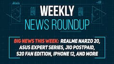Realme Narzo 20, Asus Expert series, Jio Postpaid, iPhone 12, and more: Weekly News Roundup