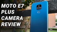 Motorola E7 Plus Camera Review