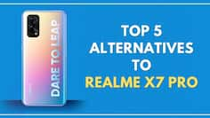Top 5 Realme X7 Pro alternatives