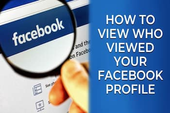 How can you see who viewed your Facebook profile?