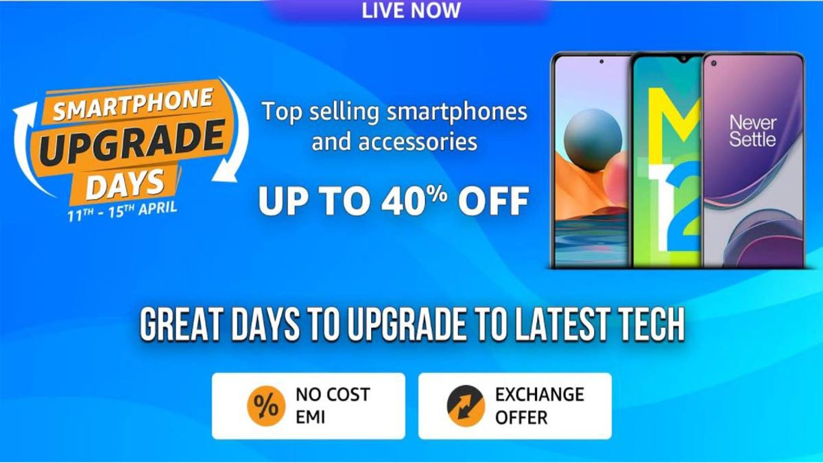 Amazon Smartphone Upgrade Days is live; here are top offers and discounts you can avail