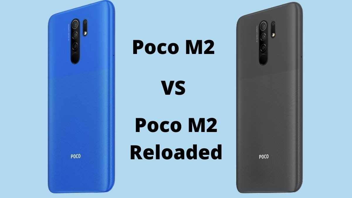 Poco M2 Reloaded vs Poco M2: What's the difference?