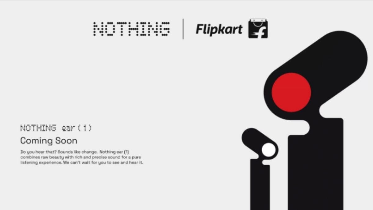 Nothing ear (1) to be sold exclusively on Flipkart in India