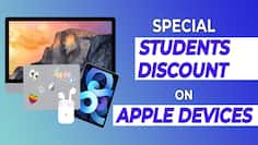 Special students discount on Apple products: Everything we need to know