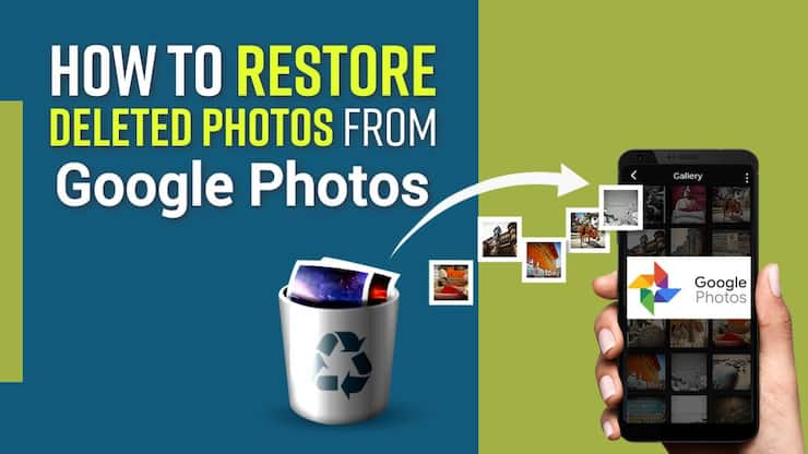 Want To Restore Deleted Pictures And Videos From Google Photos ? Here Is How To Do It