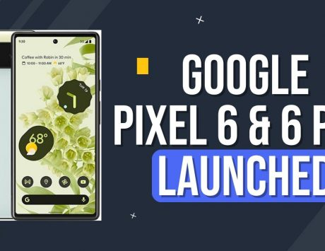 Google Pixel 6 and 6 Pro launched with Tensor chip, new camera system